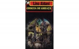 Crucea de gheata, autor Lino Aldani