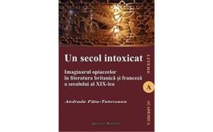 Un secol intoxicat, autor Andrada Tutoveanu Fatu