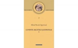Cuvinte ascetice și epistole (vol. I)