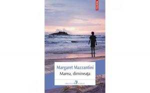 Marea dimineata - Margaret Mazzantini