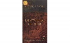Lanturile de aur, autor Antoine B. Daniel
