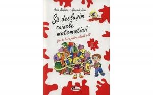 Tainele matematicii - Clasa a II-a , autor Anina Badescu