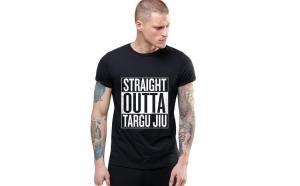 Tricou negru barbati - Straight Outta Targu Jiu