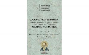 Dogmatica empirică după învățăturile prin viu grai ale Părintelui Ioannis Romanidis. Vol. II