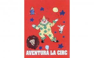 """Carte personalizata pentru copii """"Aventura la circ"""""""