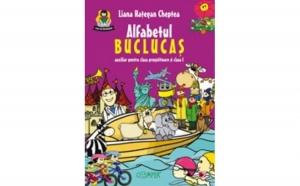 ALFABETUL BUCLUCAS. AUXILIAR PENTRU CLASA PREGATITOARE SI CLASA I, autor HATEGAN CHEPTEA, Liana
