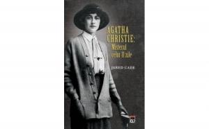 Agatha Christie: Misterul celor 11 zile , autor Jared Cade