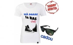 """Tricou dama imprimat """"MA DOARE LA BAScheti""""+ ochelari de soare polarizati CADOU"""