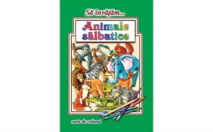 Sa invatam… Animale salbatice - carte de colorat A4, autor Dana Popescu