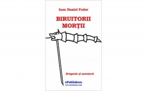 Biruitorii mortii, autor Ioan Daniel Fodor