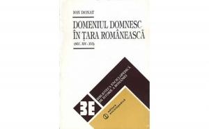 Domeniul domnesc in Tara Romaneasca , autor Ion Donat