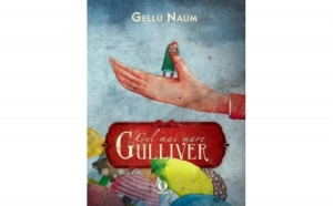 Cel mai mare Gulliver, autor Gellu Naum