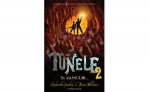 Tunele - Cartea a II-a - In Adancuri, autor Roderick Gordon