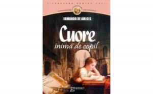 Cuore, inima de copil, autor Edmondo de Amicis