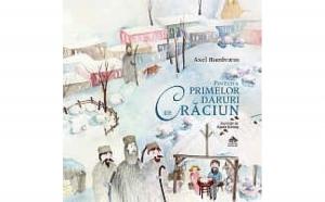 Povestea primelor daruri de Craciun, autor Axel Hambreus