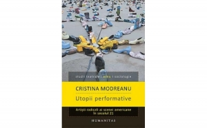 Utopii performative, autor Cristina Modreanu