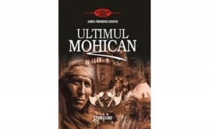 Ultimul mohican, autor Fenimore Cooper