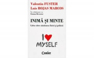 Inima si minte, autor Valentin Fuster, Luis Rojas Marcos