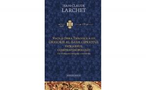 Viaţa şi opera teologică a lui Grigorie al II-lea Cipriotul, Patriarhul Constantinopolului (cu traducerea integrală a tratatelor)