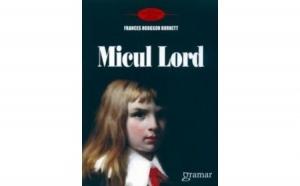 Micul lord, autor Frances Hodgson Burnett