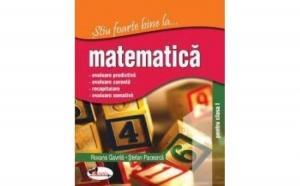Stiu foarte bine la... matematica, clasa I , autor Stefan Pacearca, Roxana Gavrila