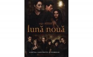 Saga Amurg: Luna Noua. Cartea ilustrata a filmului , autor Mark Cotta Vaz