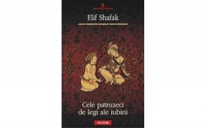 Cele patruzeci de legi ale iubirii , autor Elif Shafak