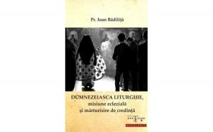 Dumnezeiasca Liturghie, misiune eclezială și mărturisire de credință