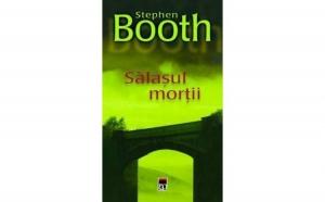 Salasul mortii, autor Stephen Booth