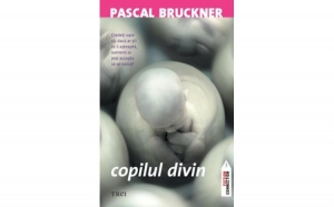 Copilul divin, autor Pascal Bruckner