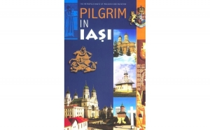 Pilgrim in Iași. Visiting guide