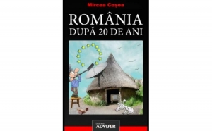 Romania dupa 20 de ani, autor Mircea Cosea