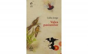 Valea pasiunilor, autor Lidia Jorge