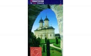 The Way of Orthodox Monasticism in Iași County