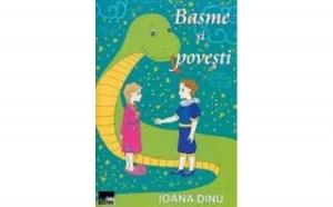 Basme si povesti, autor Ioana Dinu