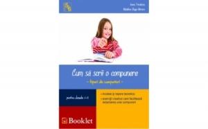 Cum sa scrii o compunere - clasele 5/6, autor Ioana Triculescu, Madalina Buga-Moraru
