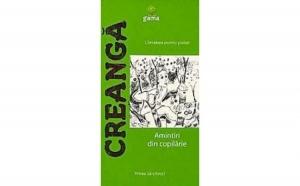 Creanga. Amintiri din copilarie, autor Ion Creanga