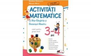 Activitati matematice - grupa mica 3-4 ani , autor Mihaela Mitroi