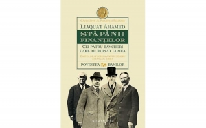 Stapanii finantelor, autor Liaquat Ahamed