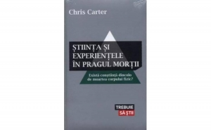 Stiinta si experientele in pragul mortii, autor Chris Carter