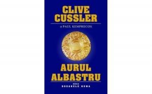 Aurul albastru, autor Clive Cussler, Paul Kemprecos