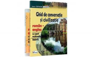 Ghid de conversatie si civilizatie roman-englez (cu CD) - Ioana Costache