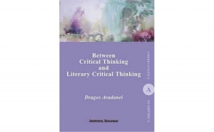 Between Critical Thinking and Literary, autor  Dragos Avadanei