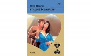 Straina in paradis, 792, autor Rose Hughes