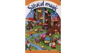 Satucul magic, autor Colectiv
