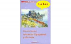 Alexandru Lapusneanul si alte texte, autor Costache Negruzzi