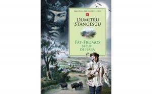 Fat-Frumos si puii de fiara , autor Dumitru Stancescu