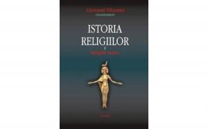 Istoria religiilor Vol.1, autor Giovanni Filoramo
