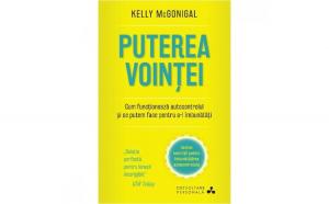 Puterea Vointei. Kelly Mcgonigal. Carte Pentru Toti. Vol 88 Kelly McGonigal