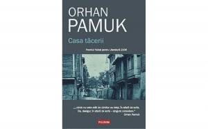Casa tacerii , autor Orhan Pamuk